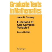 Functions of One Complex Variable: v. 1 by John B. Conway