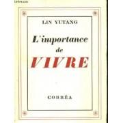 L'importance De Vivre. (The Importance Of Living)