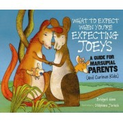 What to Expect When You're Expecting Joeys by Bridget Heos