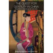 The Quest for Gentility in China by Daria Berg