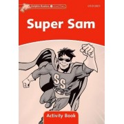 Dolphin Readers Level 2: Super Sam Activity Book by Craig Wright