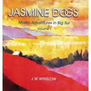 Jasmine Dogs: Vol. 1 by J. W. Winslow