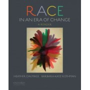 Race in an Era of Change by Heather Dalmage