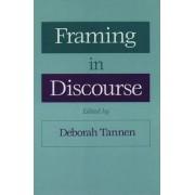 Framing in Discourse by Deborah Tannen