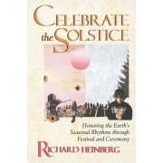 Celebrate the Solstice by Richard Heinberg