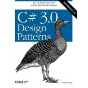 C# 3.0 Design Patterns by Judith Bishop