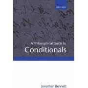 A Philosophical Guide to Conditionals by Jonathan Bennett