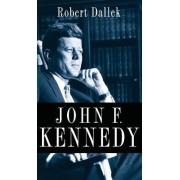 John F. Kennedy by Robert Dallek