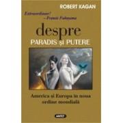 Despre paradis si putere - America si Europa in noua ordine mondiala.