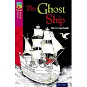 Oxford Reading Tree TreeTops Fiction: Level 10 More Pack B: The Ghost Ship by Martin Waddell