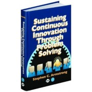 Problem Solving and Process Management by Stephen Armstrong