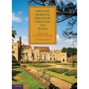 Greater Medieval Houses of England and Wales, 1300-1500: Volume 3, Southern England: Southern England Volume 3 by Anthony Emery