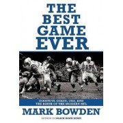 The Best Game Ever by Mark Bowden