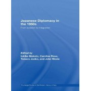Japanese Diplomacy in the 1950s by Makoto Iokibe