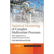 Advances in Statistical Monitoring of Complex Multivariate Processes by Uwe Kr