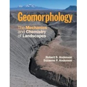 Geomorphology by Robert S. Anderson