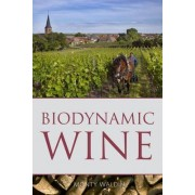 Biodynamic wine by Monty Waldin