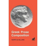 Greek Prose Composition by M. A. North