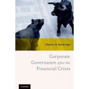Corporate Governance after the Financial Crisis by Stephen M. Bainbridge