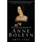 Life and Death of Anne Boleyn: The Most Happy