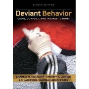 Deviant Behavior by Charles H. McCaghy