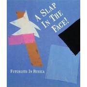A Slap in the Face! by John Milner