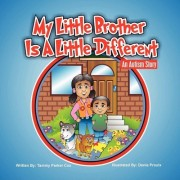 My Little Brother is a Little Different by Tammy Parker Cox