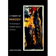 A Theory of Parody by Linda Hutcheon