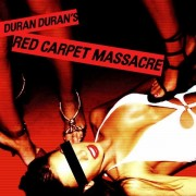 Duran Duran - Red Carpet Massacre (CD)