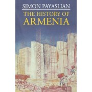 The History of Armenia: From the Origins to the Present