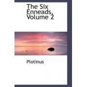 The Six Enneads, Volume 2 by Plotinus