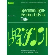 Specimen Sight-Reading Tests For Flute: Grades 1-5