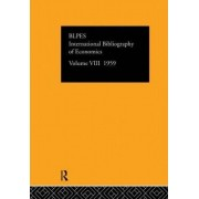 International Bibliography of Economics 1959: Volume 8 by The British Library of Political and Economic Science