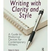 Writing with Clarity and Style by Robert A. Harris