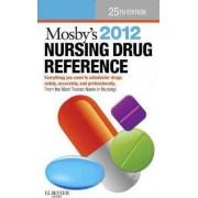 Mosby's 2012 Nursing Drug Reference by Linda Skidmore-Roth