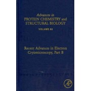Recent Advances in Electron Cryomicroscopy: Part B by B. V. Venkataram Prasad