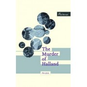 The Murder of Halland by Pia Juul