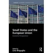 Small States and the European Union by Lino Briguglio