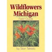 Wildflowers of Michigan Field Guide by Stan Tekiela