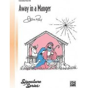 Away in a Manger by Jerry Ray