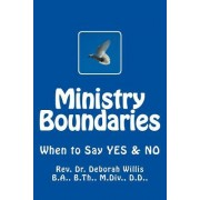 Ministry Boundaries: When to Say Yes & No