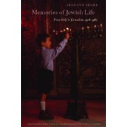 Memories of Jewish Life by Augusto Segre
