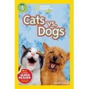 Cats vs. Dogs by Elizabeth Carney