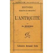 Histoire Narrative Et Descriptive De L'antiquite, Les Anciens Peuples De L'orient, Les Grecs, Les Romains