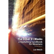 The Other 51 Weeks by Lee Welch