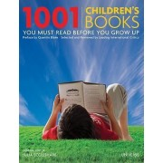 1001 Children's Books You Must Read Before You Grow Up by Julia Eccleshare