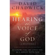 Hearing the Voice of God: He Knows You, He Loves You, He's Always with You