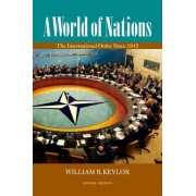 A World of Nations by William R. Keylor