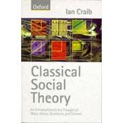 Classical Social Theory by Ian Craib
