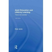 Adult Education and Lifelong Learning by Peter Jarvis